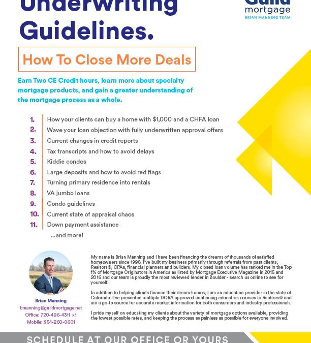 Underwriting Guidelines: How To Close More Deals
